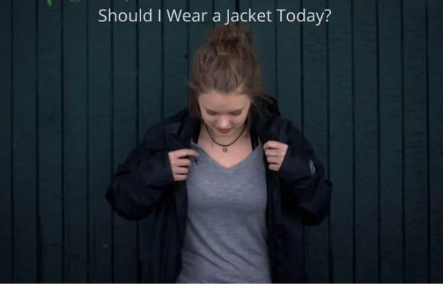 should i wear a jacket today