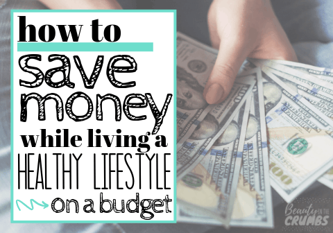how to save money while living a healthy lifestyle