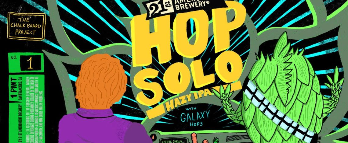 "21st Amendment Brewery Announces ""Chalkboard Project"" Featuring Debut Release ""Hop Solo Hazy IPA"""