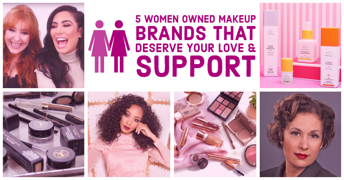 5 women owned makeup brands that deserve your love and support