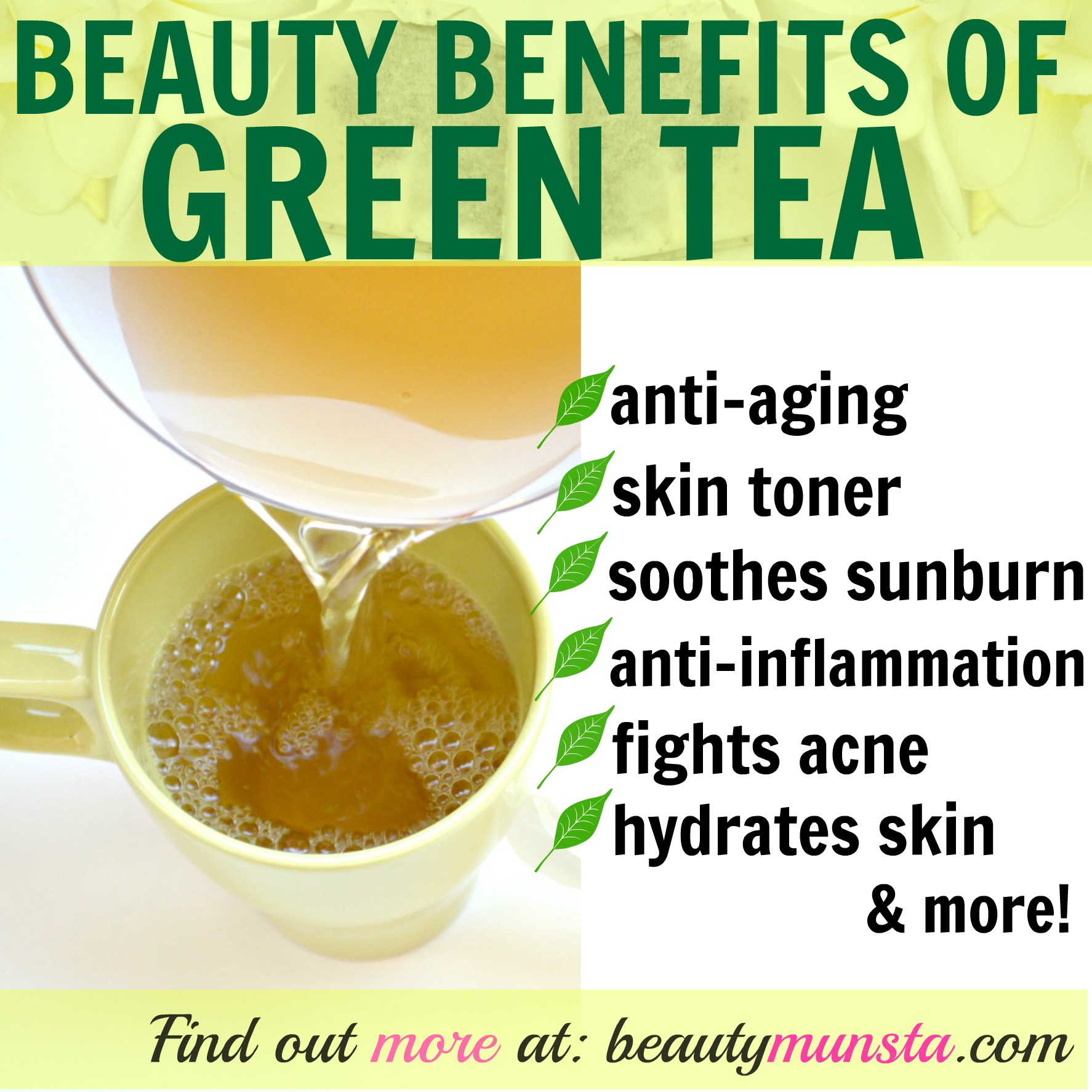 Find out 15 beauty benefits of green tea in this post! (Click on image to go to post)