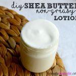 DIY Non-Greasy Shea Butter Lotion Recipe