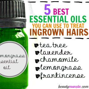 Don't Pluck! Top 5 Essential Oils for Ingrown Hairs