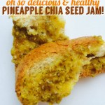 Delicious Pineapple Chia Seed Jam Recipe | Only 3 Ingredients!