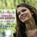 Stimulating Hair Growth with Essential Oils | DIY Recipes, Tips & Advice
