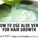 DIY Aloe Vera Hair Growth Recipes for Stunning Tresses!