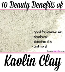 10 Beauty Benefits of Kaolin Clay for Skin, Hair and More