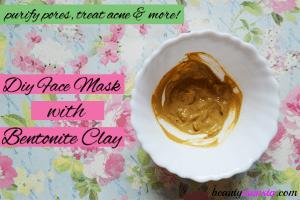 DIY Bentonite Clay Face Mask for Acne & More