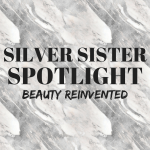 Silver Sister Spotlight with Hayley
