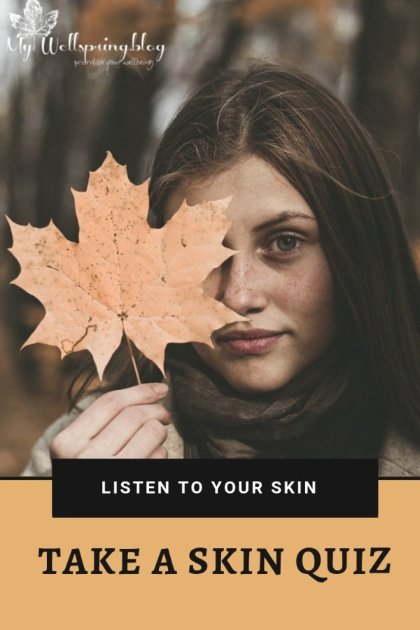 Listen to your skin's concerns by taking a skin quiz