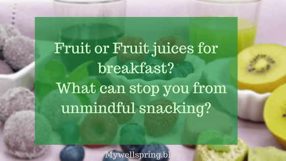 Eating whole fruit rather than juicing will provide not only fibre but also the natural sugars in pure form.