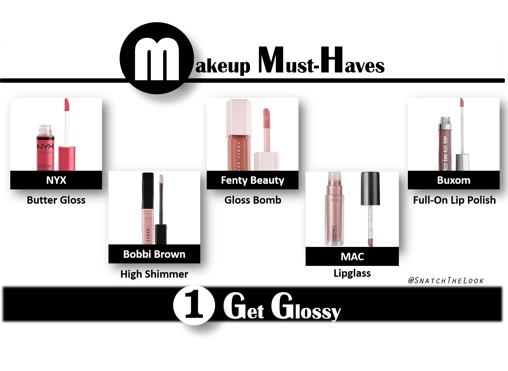 Makeup Must-Haves - Step 1: Get Glossy
