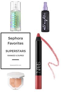 Ranked and Duped! Sephora Favorites Superstars