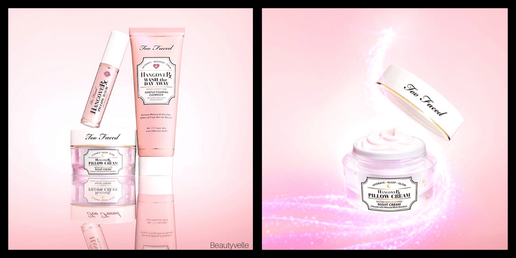 New Skincare! Too Faced Hangover Wash The Day Away Cleanser, Pillow Cream & Pillow Balm