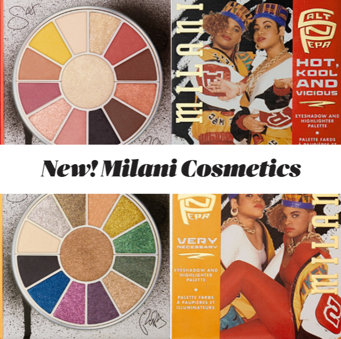 New Makeup! Milani Cosmetics x Salt N' Pepa Collection