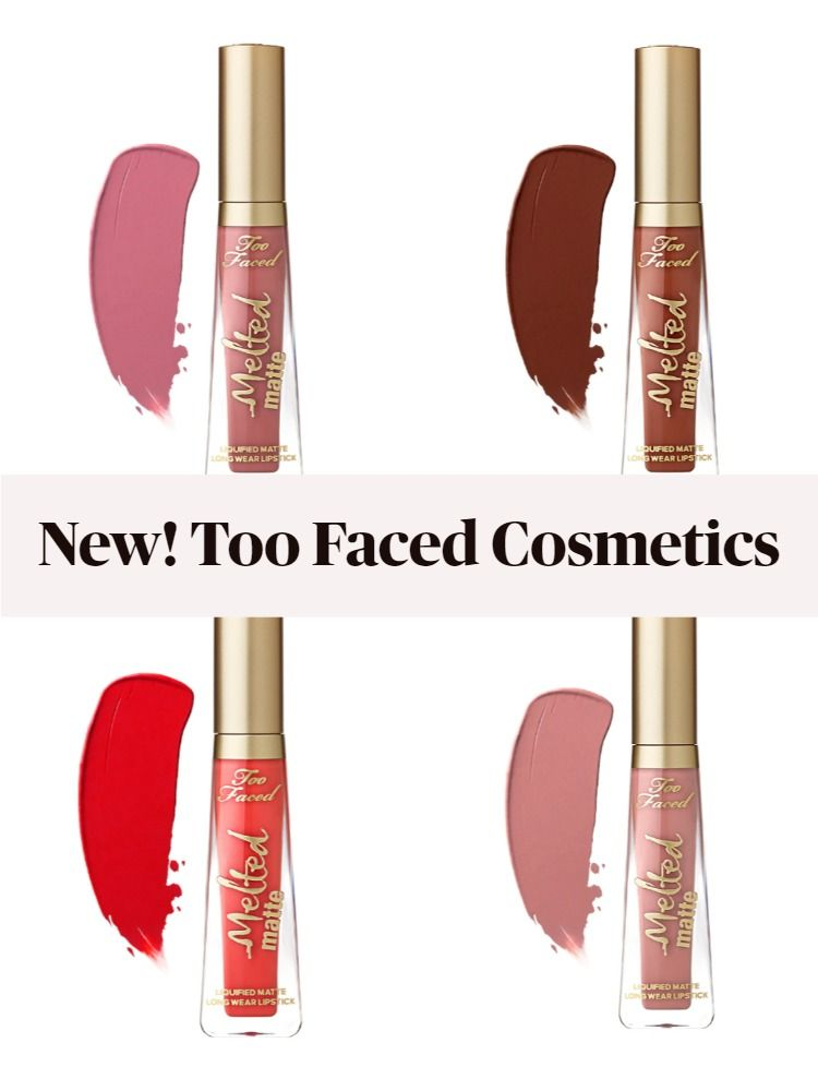 Get The Scoop On The New Too Faced Melted Matte Liquified Long Wear Lipstick Shades