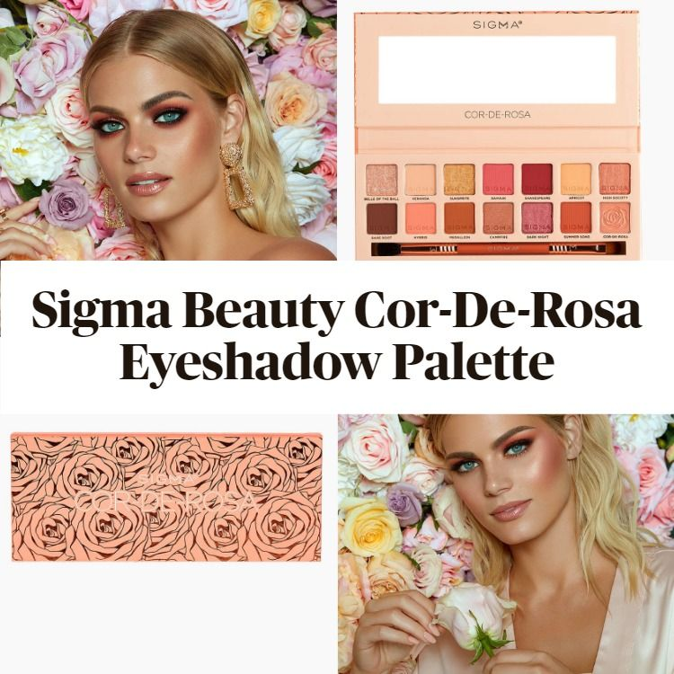 Get The Scoop On The New Sigma Beauty Cor-De-Rosa Eyeshadow Palette
