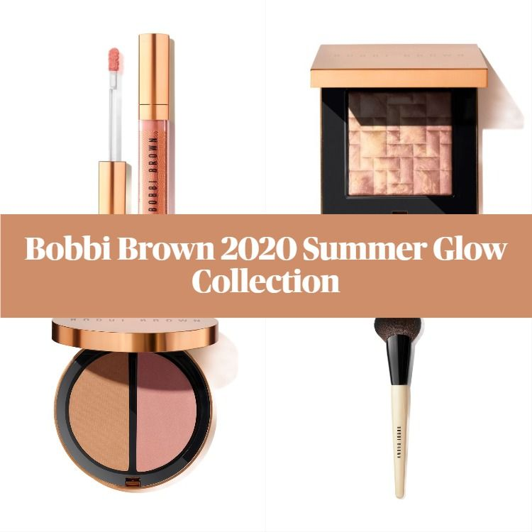 New! Limited Edition Bobbi Brown 2020 Summer Glow Collection