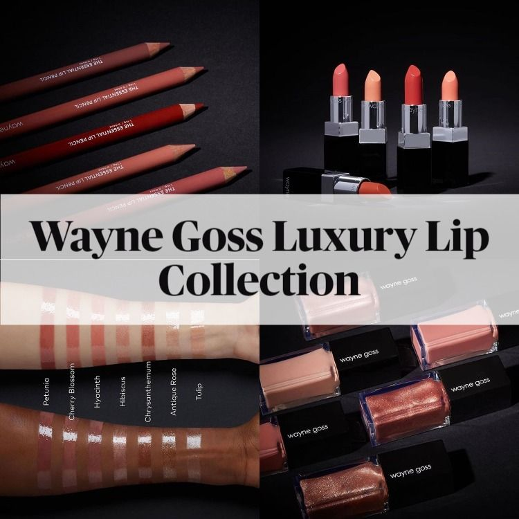 Get The Scoop On The New Wayne Goss Luxury Lip Collection