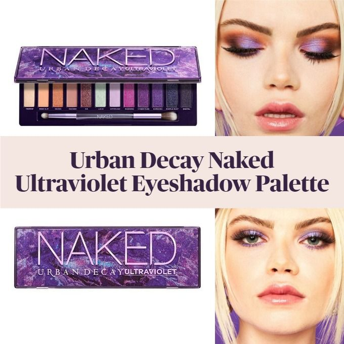 Get The Scoop On The New Urban Decay Naked Ultraviolet Eyeshadow Palette