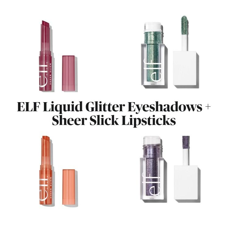 ELF Releases New Shades of Liquid Glitter Eyeshadows And Sheer Slick Lipsticks