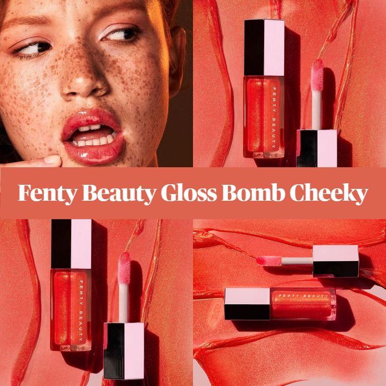 New! Fenty Beauty Gloss Bomb Cheeky