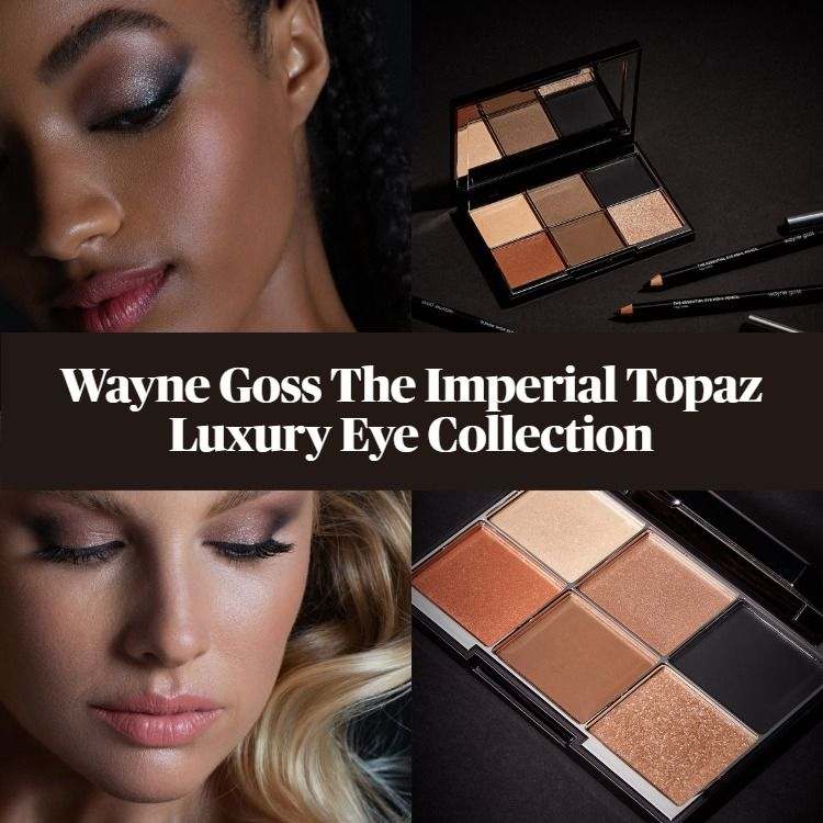Sneak Peek! Wayne Goss The Imperial Topaz Luxury Eye Collection