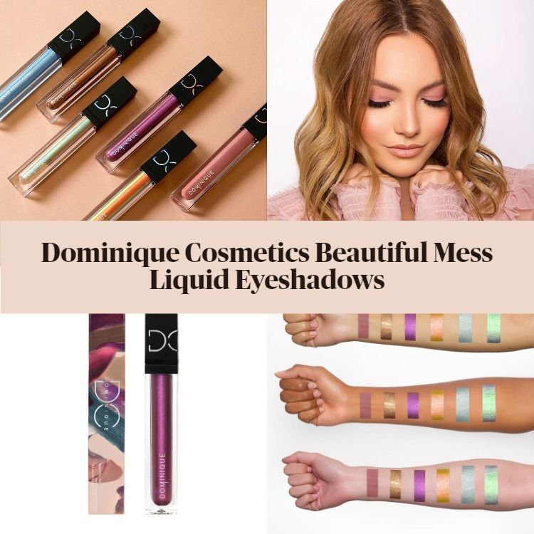 New! Dominique Cosmetics Beautiful Mess Liquid Eyeshadows
