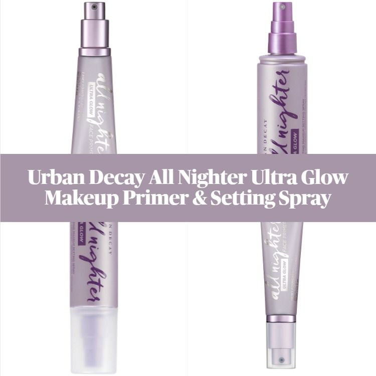 New! Urban Decay All Nighter Ultra Glow Makeup Primer & Setting Spray