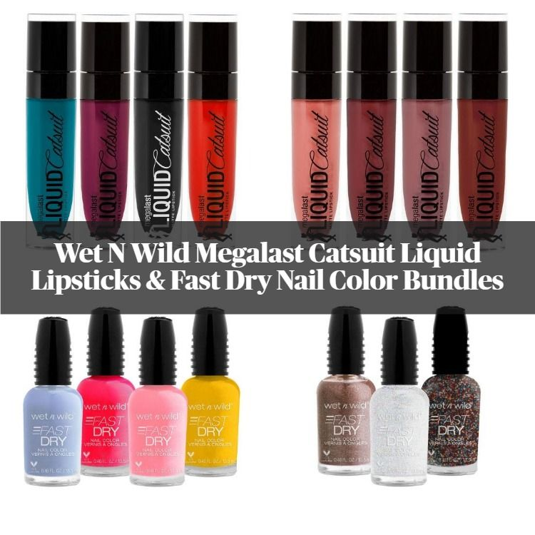 Wet N Wild Summer 2020 Megalast Catsuit Liquid Lipsticks & Fast Dry Nail Color Bundles