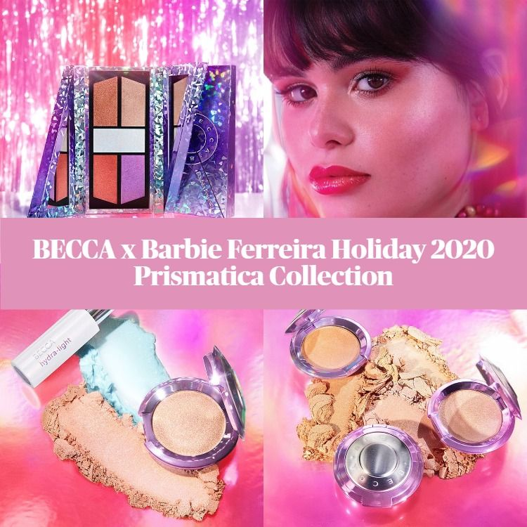 Sneak Peek! BECCA x Barbie Ferreira Holiday 2020 Prismatica Collection