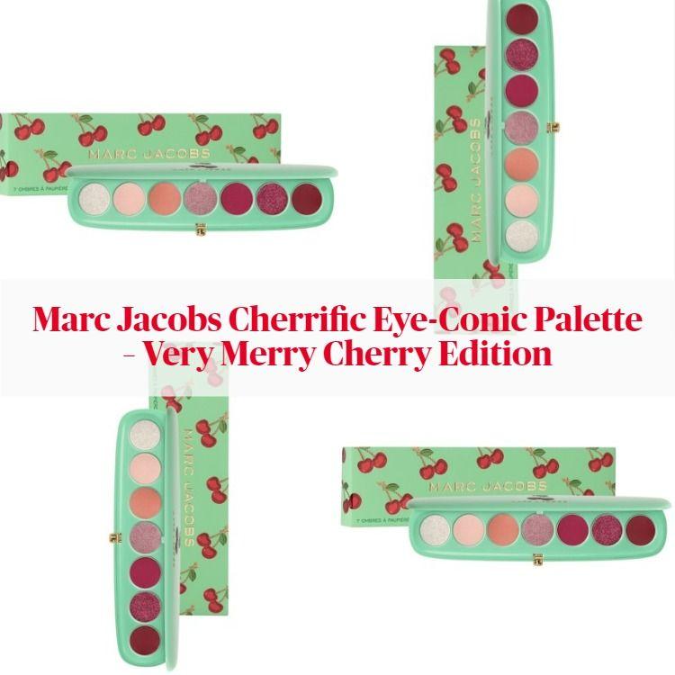 Sneak Peek! Marc Jacobs Cherrific Eye-Conic Palette – Very Merry Cherry Edition