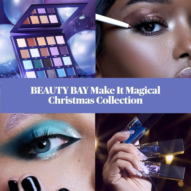 BEAUTY BAY Make It Magical Christmas Collection