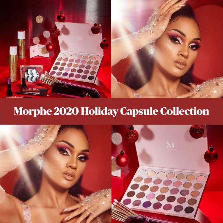 Sneak Peek! Morphe Holiday 2020 Capsule Collection