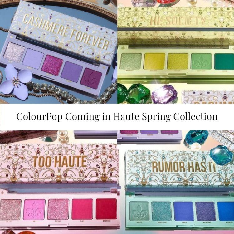 Sneak Peek! ColourPop Coming in Haute Spring Collection