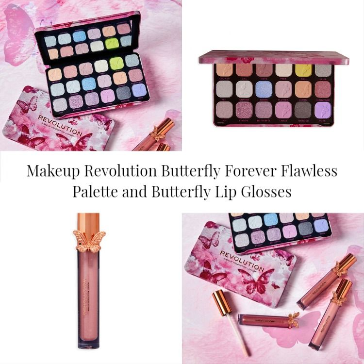 Makeup Revolution Butterfly Forever Flawless Palette and Butterfly Lip Glosses