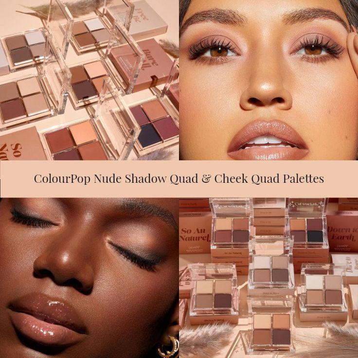 ColourPop Nude Shadow Quad & Cheek Quad Palettes