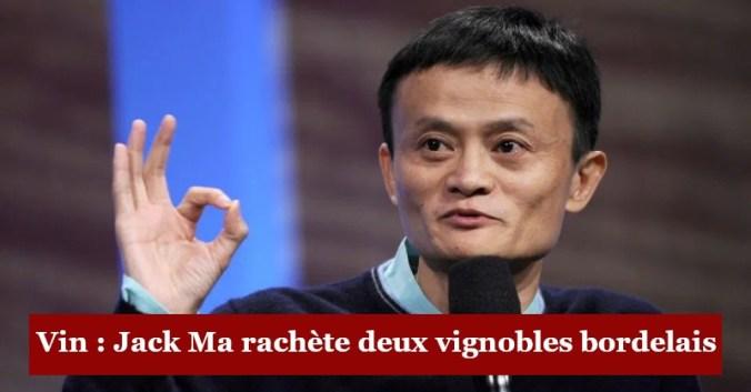 blog vin Beaux-Vins oenologie dégustation vin Jack Ma vignoble Bordeaux