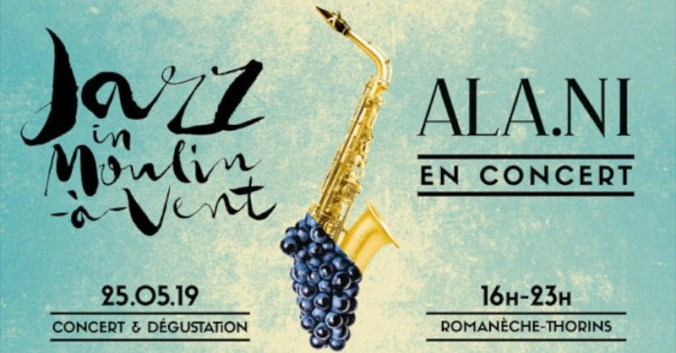 Blog vin Beaux-Vins evenements sorties salon Jazz in Moulin A Vent