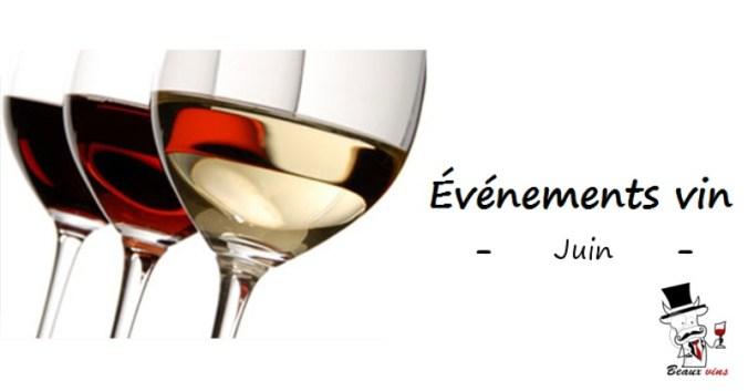 agenda evenements vin juin 2019 blog beaux-vins vins