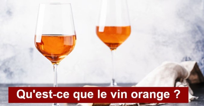 blog Beaux-Vins oenologie vin orange