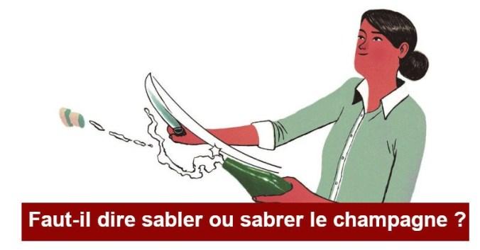 blog vin beaux-vins champagne sabrer ou sabler expression