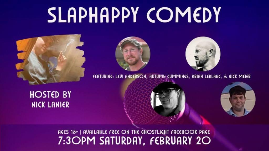 slaphappy comedy feb 20