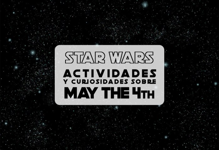 porque se celebra dia star wars