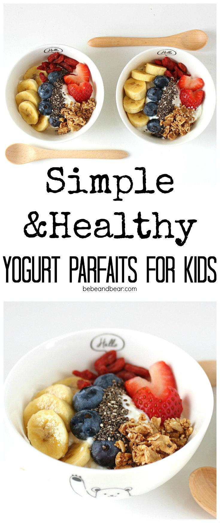 Simple and Healthy yogurt Parfait for kids