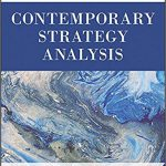 Contemporary Strategy Analysis (Inglese) Copertina flessibile – 27 nov 2015