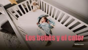 Bebés y el calor