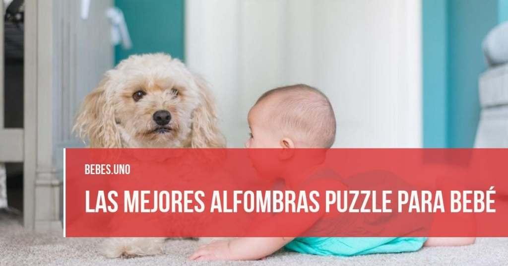 ¿Cuáles son las mejores alfombras puzzle para bebé?