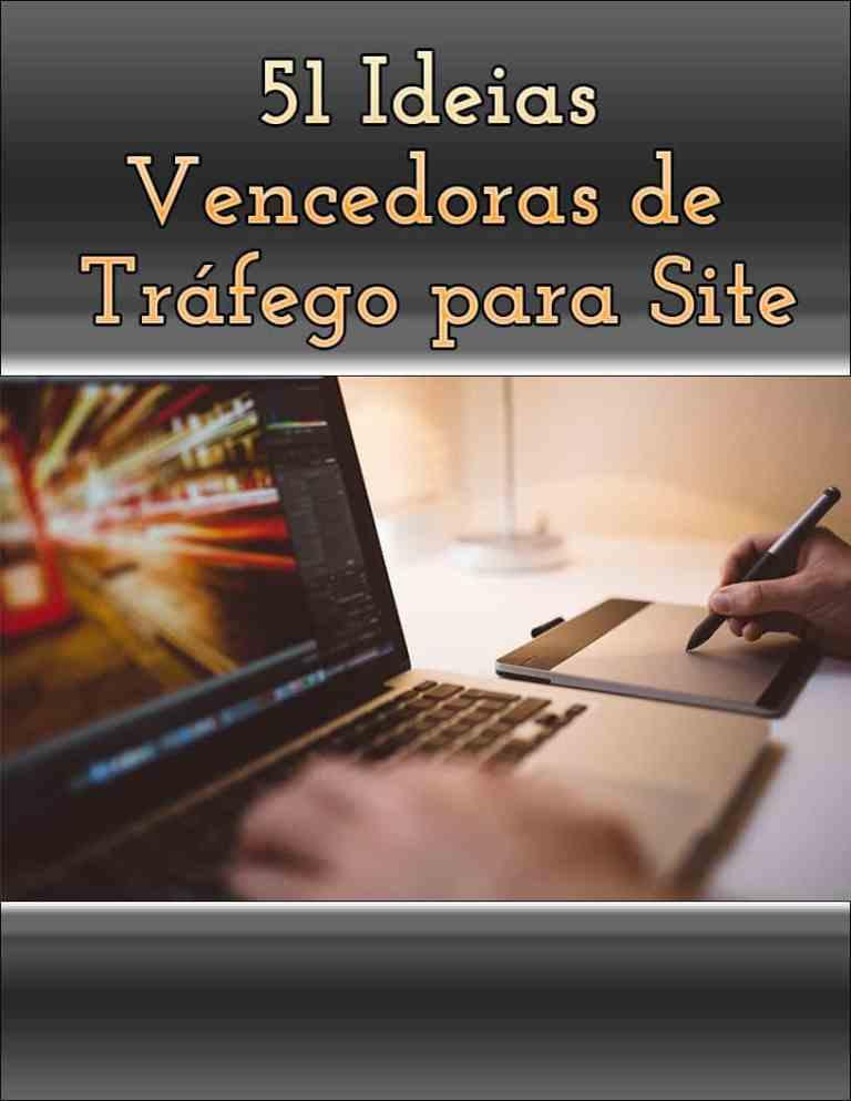 51IdeiasVencedorasDeTrafegoParaSite