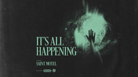 Poster image for It's All Happening by Saint Motel